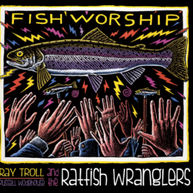 "Ray Troll's ""Fish Worship"""