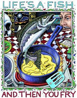 LIFE'S A FISH ART POSTER