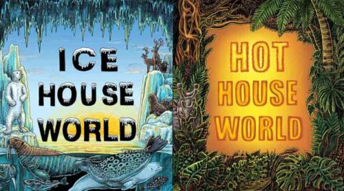 Ice House, Hot House worlds