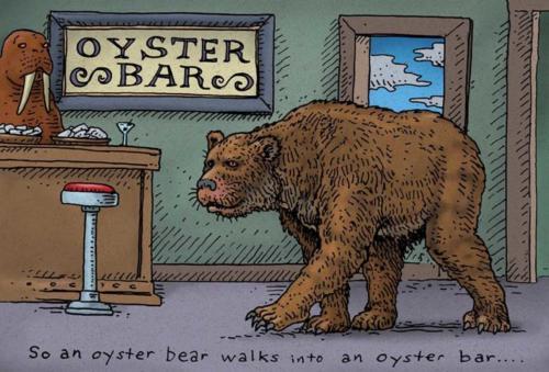 An Oyster Bear Walks into an Oyster Bar