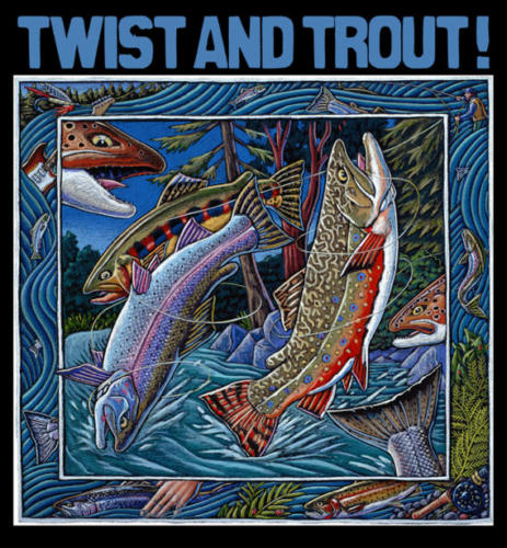 Twist and Trout