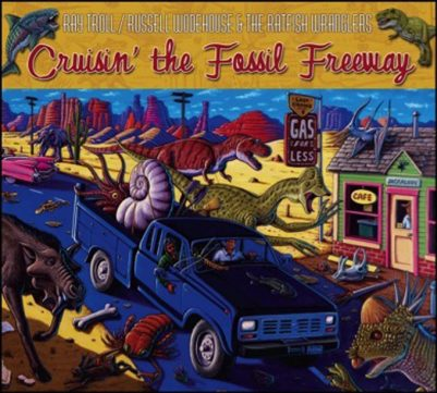 SOLD OUT - CRUISIN' THE FOSSIL FREEWAY CD