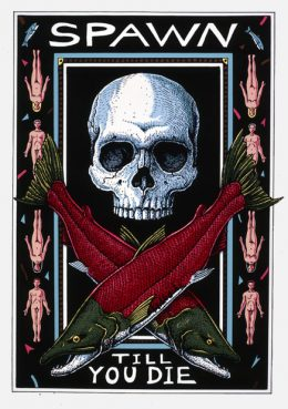 SPAWN TILL YOU DIE SERIGRAPH